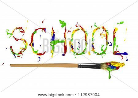 Multicolor Paint Painted Word School