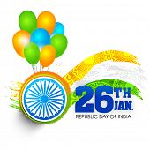 Glossy Indian National Flag colour balloons with Ashoka Wheel for 26th January, Happy Republic Day celebration. poster
