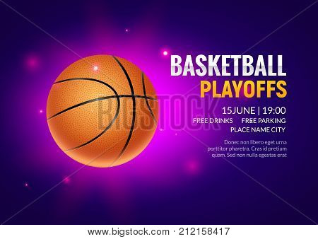 Basketball vector poster game tournament. Realistic basketball flyer design background.