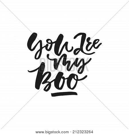 You are my boo - vector typography. Handdrawn romantic lettering.