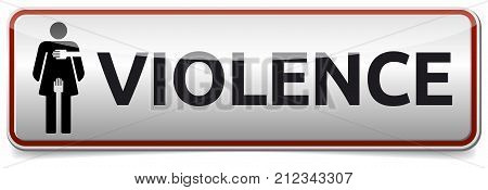 Violence - glossy banner with woman sign