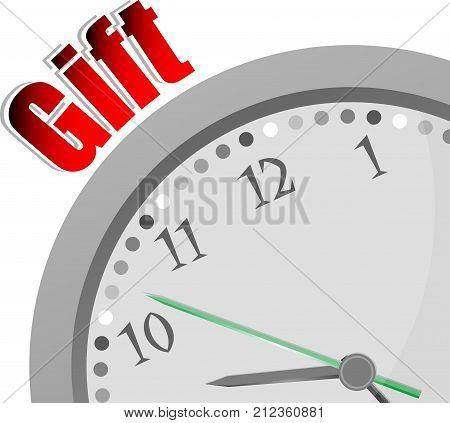 Text Gift. Holiday Concept . Color Word And Modern Clock On White
