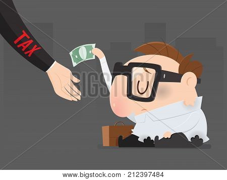 The poor man must pay taxes yet Tax return Vector illustration