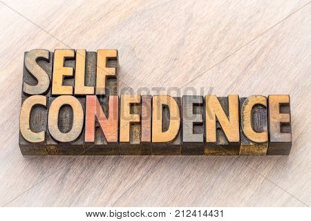 self confidence word abstract in vintage letterpress wood type printing blocks