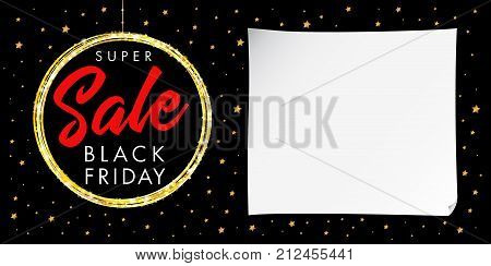 Super sale Black Friday star poster. Black Friday Super Sale banner with gold ball on black background with golden stars. Vector illustration