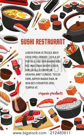 Sushi restaurant poster of Japanese cuisine food. Vector seafood sushi rolls, ramen noodles and salmon sashimi or eel unagi maki and miso soup, shrimp tempura and teapot or chopsticks