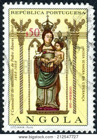 ANGOLA - CIRCA 1968: A stamp printed in Angola devoted to 500th anniversary of the birth of Alvares Cabral shows the Our Lady of Hope circa 1968