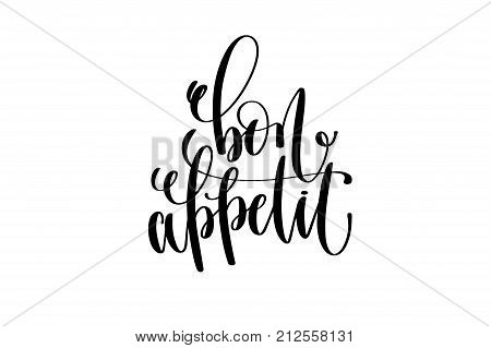bon appetit hand lettering modern typography inscription to tourism and travel greeting card in Paris France isolated on white background, brush ink calligraphy vector illustration