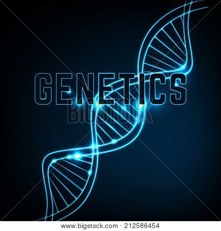 Glowing neon DNA chain. Abstract scientific background in deep blue colours. Beautiful vector illustraion. Biotechnology, biochemistry, genetics and medicine concept. Genetics lettering.