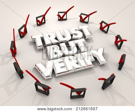 Trust But Verify Check Marks Boxes Confirmation Verification 3d Illustration