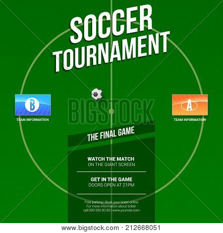 Soccer, football ad. Template for game tournament. Green soccer field, top view with flags of participating teams. Design of poster for Sports events. Ready for print design. 3D illustration.