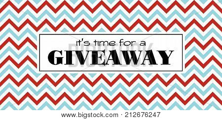 Time for a giveaway. Vector banner template