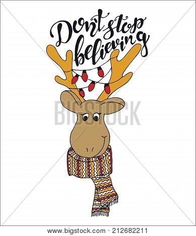 Merry Christmas quote lettering  Dont stop believing with dear Typography designs Vector logo, emblem, phrase. Usable for banners, greeting cards, gifts