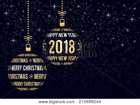 Merry Christmas and Happy New Year 2018 greeting card with place for your text christmas balls created from golden text on dark snowy sky background holiday vector