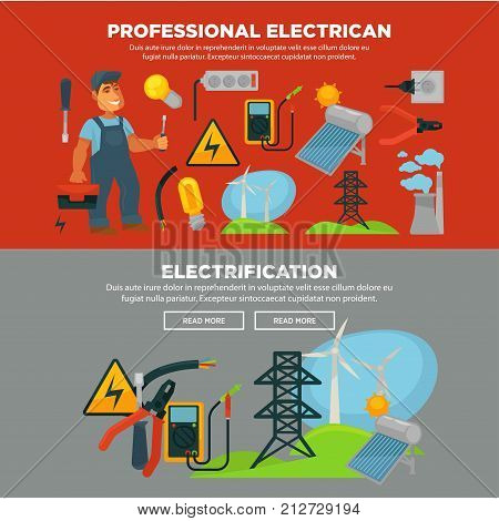 Professional electrician services and electrification provision promo posters with man in uniform, big toolkit, wind generators, solar battery, plant pipes and work equipment vector illustrations.