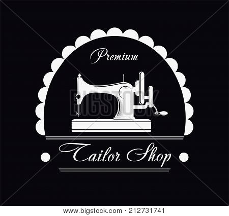 Premium tailor shop black and white promotional poster with vintage sewing machine, rounded quilling and signs in italic font cartoon flat vector illustration. Exclusive handmade clothes store.