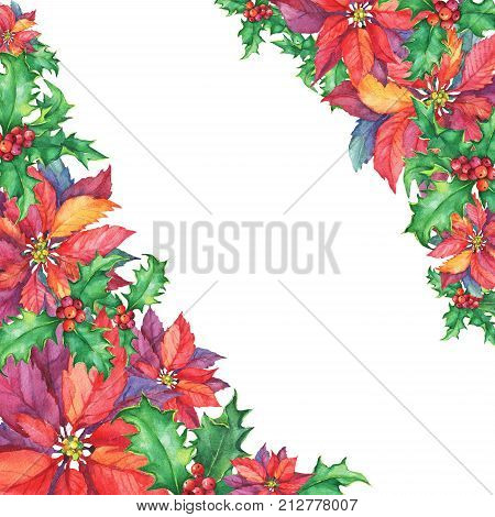 Border with a poinsettia, holly. Winter holiday, traditional Christmas decoration, for greeting card, invitation. New Year. Watercolor hand drawn painting illustration isolated on white background.