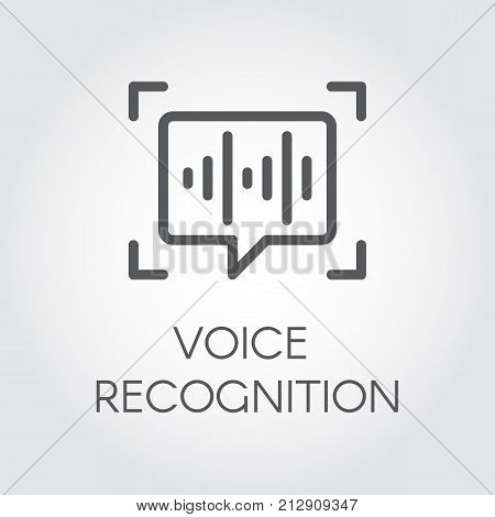Voice recognition line icon. Intelligent audio identification technology, sound verification. Chat panel and soundwave linear sign. Simple logo for websites, mobile apps and other design needs. Vector