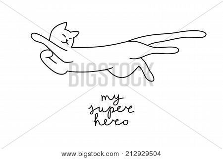 funny vector hand drawn cat with lettering, my superhero