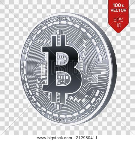 Bitcoin. 3D isometric Physical bit coin. Digital currency. Cryptocurrency. Silver coin with bitcoin symbol isolated on transparent background. Stock vector illustration