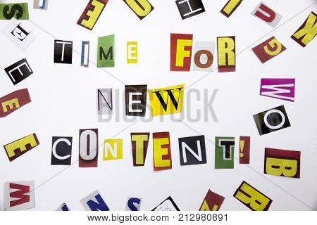 A Word Writing Text Showing Concept Of Time For New Content Made Of Different Magazine Newspaper Let