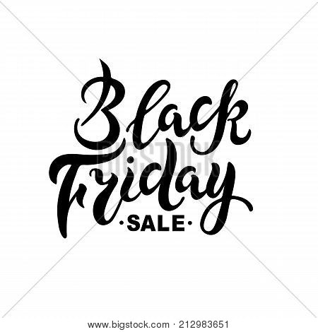 Black Friday sale. Hand drawn lettering for banner/logo/badge/web/poster. Discount time. Vector illustration for your business artwork. Isolated on white background.