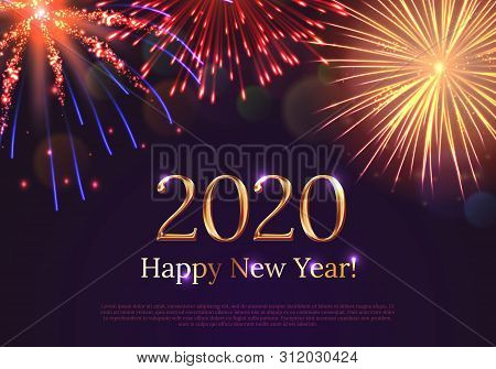 Happy New Year 2020 Greeting Card With Bursting Fireworks Series. Celebratory Template With Realisti