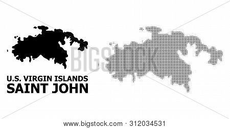 Halftone And Solid Map Of Saint John Island Composition Illustration. Vector Map Of Saint John Islan