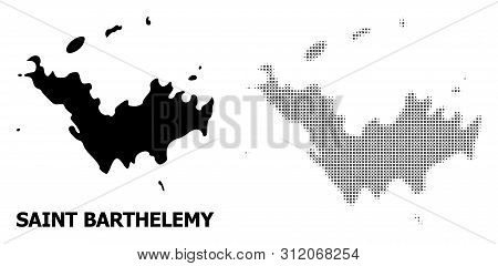 Halftone And Solid Map Of Saint Barthelemy Composition Illustration. Vector Map Of Saint Barthelemy