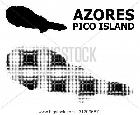 Halftone And Solid Map Of Pico Island Composition Illustration. Vector Map Of Pico Island Compositio