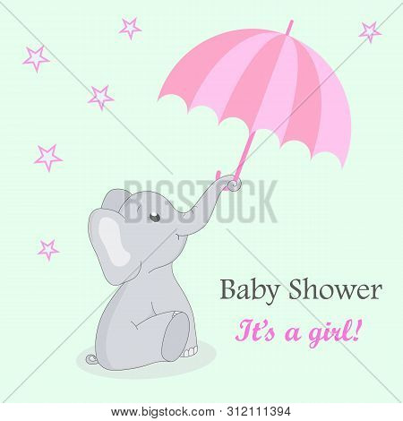 Invitation Card Baby Shower With Elephant For Girl. Cute Elephant With An Umbrella On A Turquoise Ba