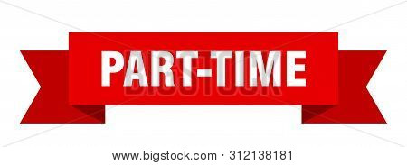 Part-time Ribbon. Part-time Isolated Sign. Part-time Banner