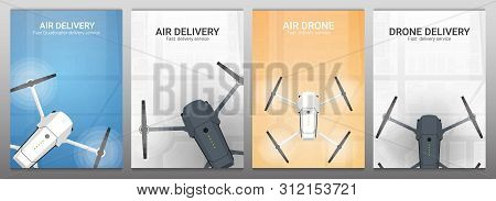 Set Of Banners. Air Delivery. Drone Flying Over The City. City Map On The Background. Aerial Drone T