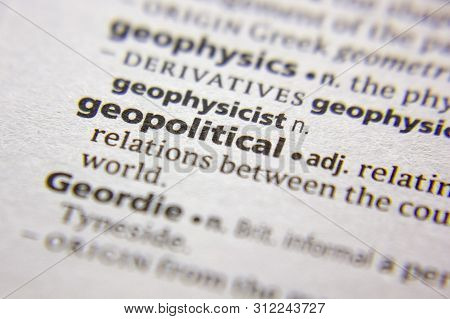 Word Or Phrase Geopolitical In A Dictionary