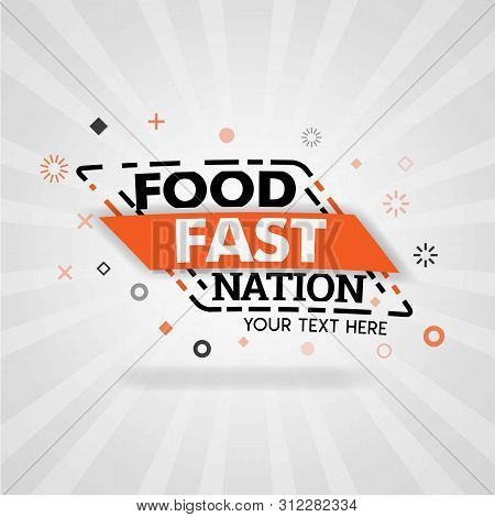 Orange Logo Template For Food Fast Nation. For Promotion, Advertising, Marketing. Can Be For Food Ap