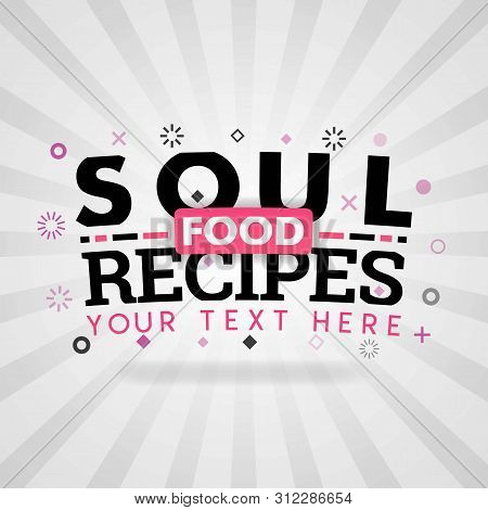 Pink Logo For Soul Food Recipes. For Recipe Websites, Food Blog, Today Recipes, Buy Food Mobile App,