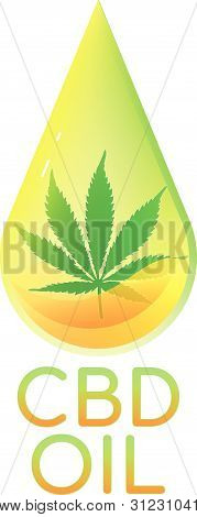 Cbd Oil Vector Logo Icon With A Marijuana Leaf Encapsulated In Yellow-green Oil Drop.