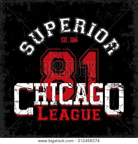 Superior Chicago League 81 Vector Graphic Design.athletic Apparel Typography. Graphic For Design Clo