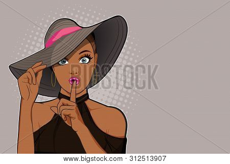 Woman With Finger On Lips With Her Hat, Silence Gesture, Pop Art Style Black Woman Banner, Shut Up.w