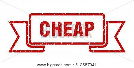 Cheap Grunge Ribbon. Cheap Sign. Cheap Banner