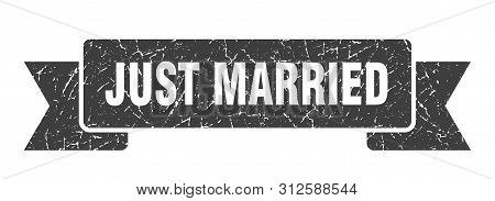 Just Married Grunge Ribbon. Just Married Sign. Just Married Banner