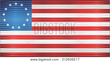 Shiny Grunge Betsy Ross Flag - Illustration,  Three Dimensional Betsy Ross Flag