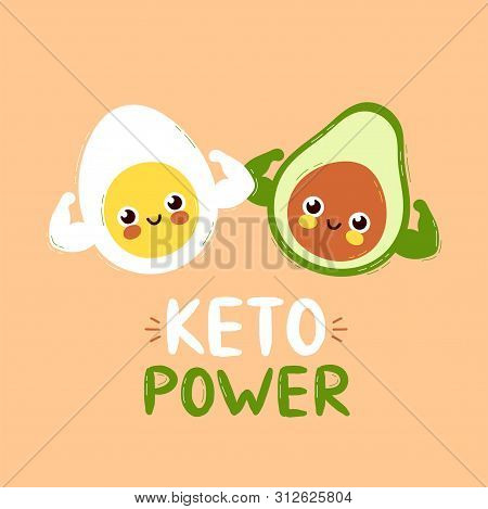 Cute Strong Smiling Happy Avocado And Egg Show Muscle Biceps. Keto Power Card Design.vector Flat Car