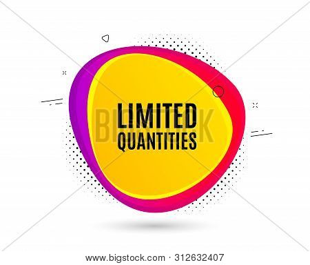 Limited Quantities Symbol. Banner Text Shape. Special Offer Sign. Sale. Geometric Vector Banner. Lim