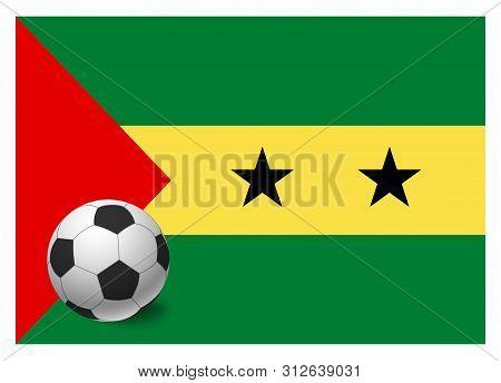 Sao Tome And Principe Flag And Soccer Ball. National Football Background. Soccer Ball With Flag Of S