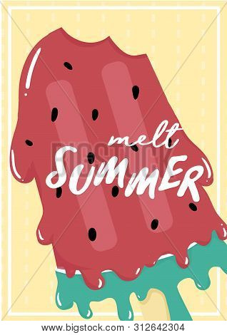 Cute Sweet Red Watermelon Melted Ice Cream Popsicle Summer Card With Melt Summer Text Flat Vector Ic