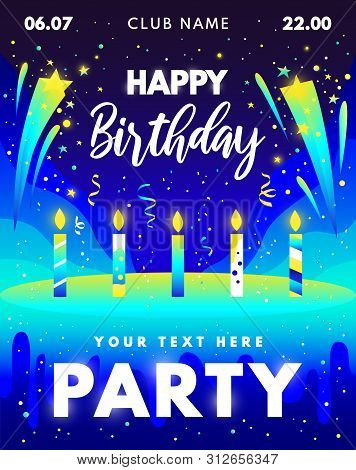 Happy Birthday Party Gradients Design With Candles, Cake, Stars, Fireworks For Flyer, Invitation. Bi