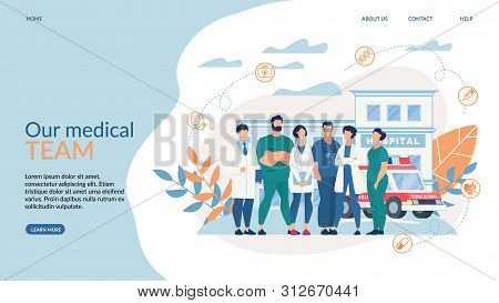 Advertising Banner Inscription Our Medical Team. Horizontal Poster Men And Women Work In Hospital An