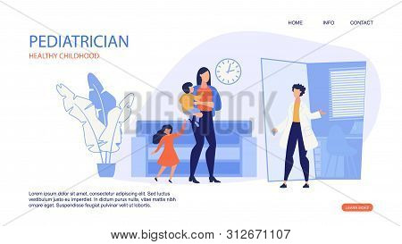 Banner Inscription Pediatrician Healthy Childhood. Child In Her Mothers Arms. Doctor Opened Door And