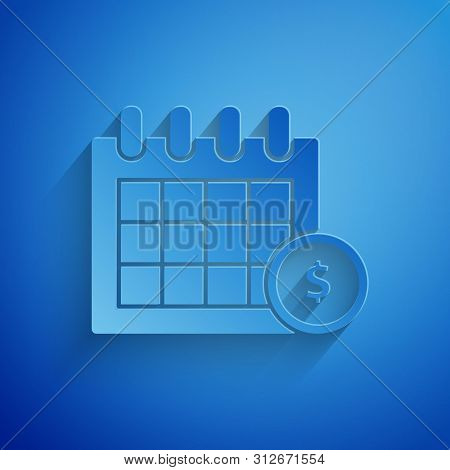 Paper Cut Financial Calendar Icon Isolated On Blue Background. Annual Payment Day, Monthly Budget Pl